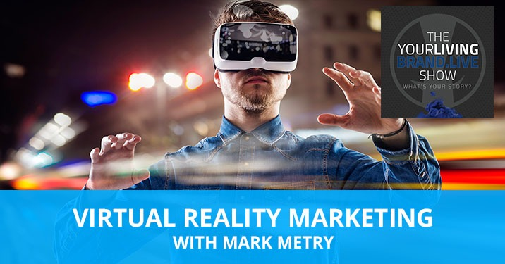 LBL Mark Metry | Virtual Reality Marketing