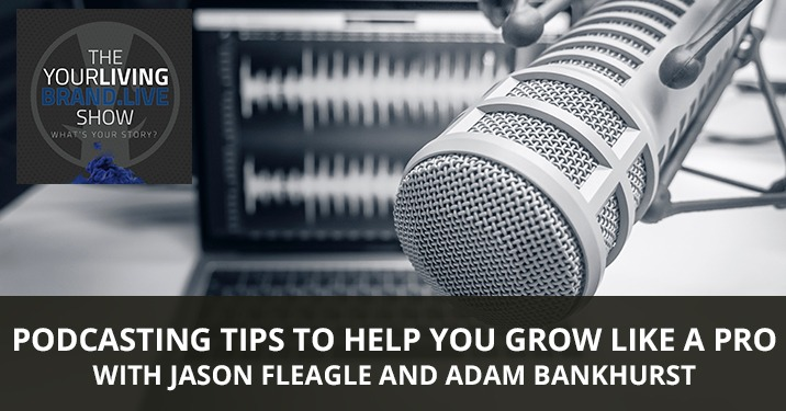 LBL Jason | Podcasting Tips