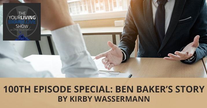 LBL Ben Baker | Ben Baker's Story