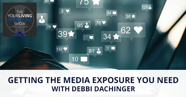 LBL Debbi Dachinger | Getting Media Exposure