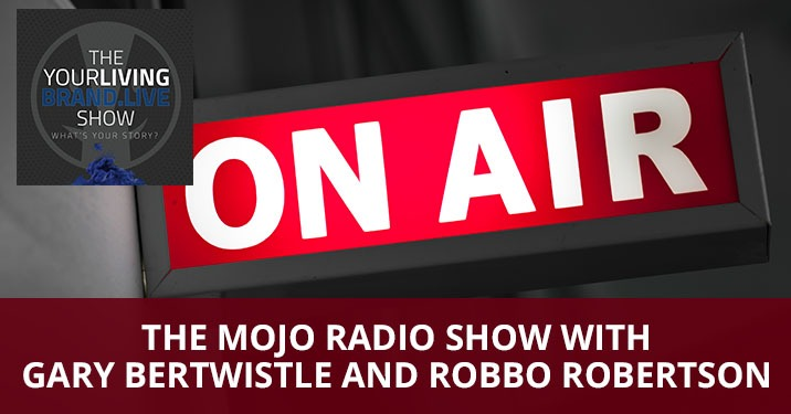 LBL 124 Gary Bertwistle | The Mojo Radio Show