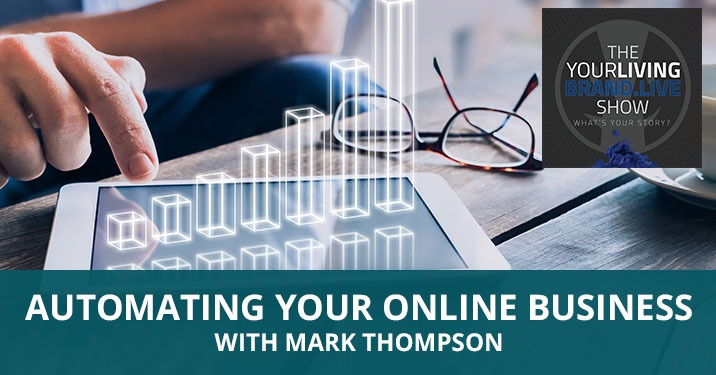 LBL Thompson | Automating Your Online Business