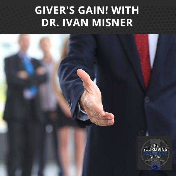 LBL Ivan Misner, Ph.D. | Giver's Gain