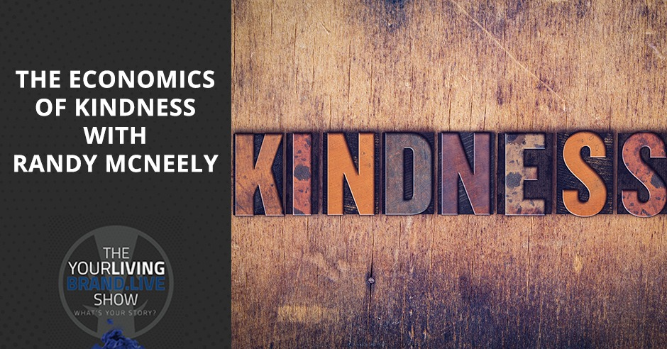 LBL Randy | Economics Of Kindness