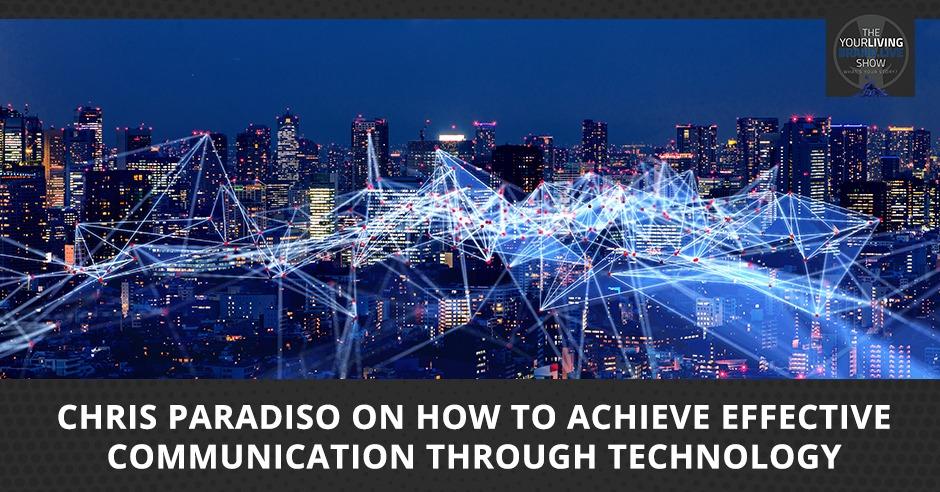 LBL Chris | Effective Communication Through Technology