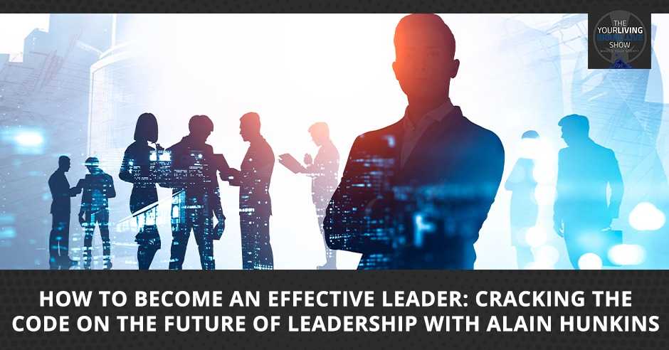 LBL Alain Hunkins   Effective Leader