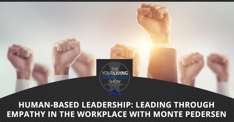 LBL Monte Pederson   Human-Based Leadership