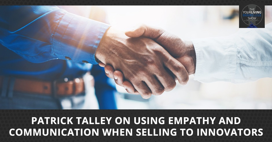 LBL Patrick Talley   Selling To Innovators